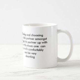 Verbreiten Sie heraus und finden Sie einen Partner Tasse
