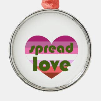 Verbreiten Sie lesbische Liebe Silbernes Ornament