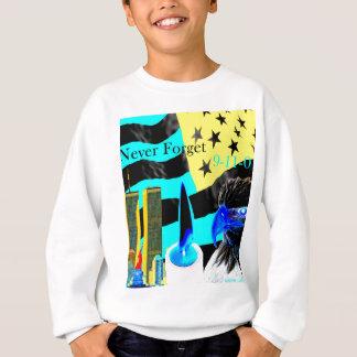 Vergessen Sie Negativ nie 9-11-01 Sweatshirt