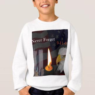 Vergessen Sie nie 9-11-01 Sweatshirt