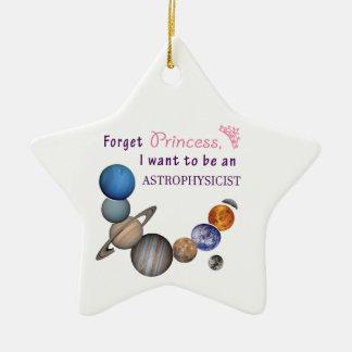 Vergessen Sie Prinzessin - Astrophysiker Keramik Stern-Ornament