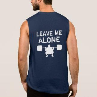 Verlassen Sie mir alleingewichts-Anheben TURNHALLE Ärmelloses Shirt