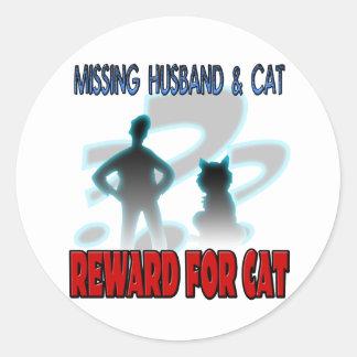 Vermisster Ehemann und Katze Runder Aufkleber
