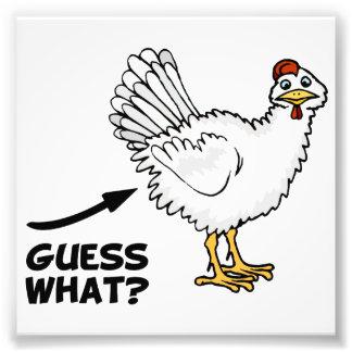 Vermutung welcher Huhn-Hintern Photo Drucke