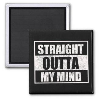 "Verrückter lustiger ""gerades Outta"" Magnet Quadratischer Magnet"