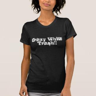 Verrückter White Trash T-Shirt