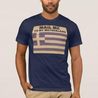 Verschicken Sie mich nach Griechenland T-Shirt