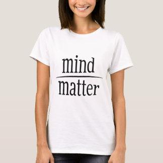 Verstand über Angelegenheits-motivierend Gleichung T-Shirt