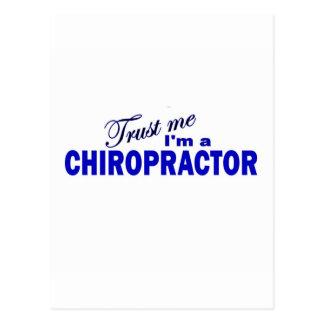 Vertrauen Sie, dass ich ich ein Chiropraktor bin Postkarte