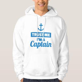 Vertrauen Sie, dass ich ich ein Kapitän bin Hoodie
