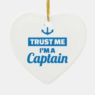 Vertrauen Sie, dass ich ich ein Kapitän bin Keramik Ornament