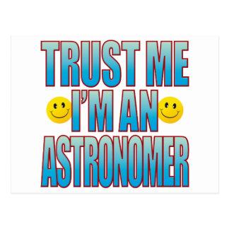 Vertrauen Sie mir Astronomen-Leben B Postkarte