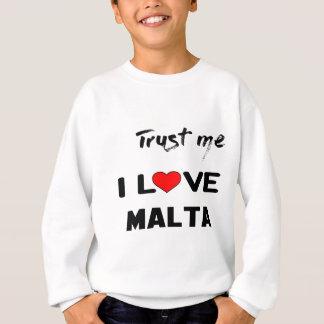 Vertrauen Sie mir i-Liebe Malta Sweatshirt