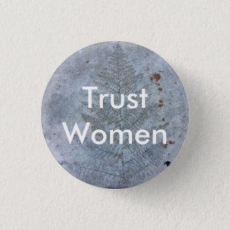 Vertrauens-Frauen Runder Button 3,2 Cm