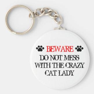 Verwirren Sie nicht mit der verrückten Katzen-Dame Standard Runder Schlüsselanhänger