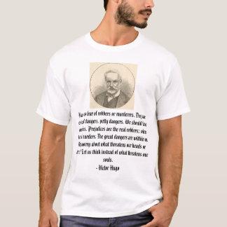 Victor Hugo, haben keine Furcht vor Räubern oder T-Shirt