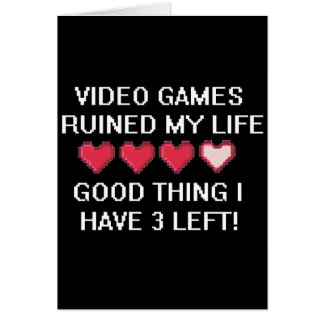 Videospiele ruinierten meinen Lebensstil 1 Karte