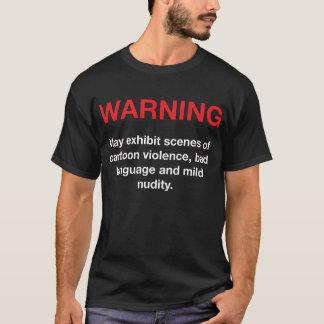 Videowarnung T-Shirt