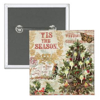 Vintages Weihnachten Tis die Jahreszeit Quadratischer Button 5,1 Cm