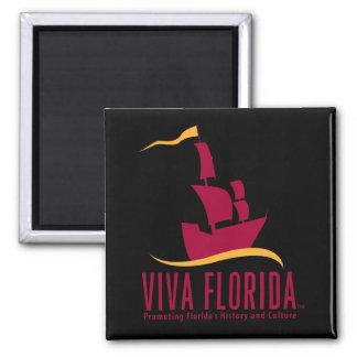 Viva Florida Quadratischer Magnet