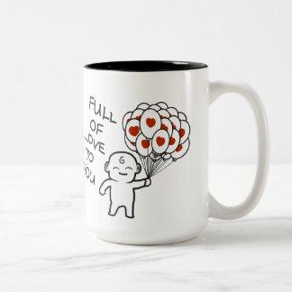 Voll von der Liebe zu Ihnen Tasse