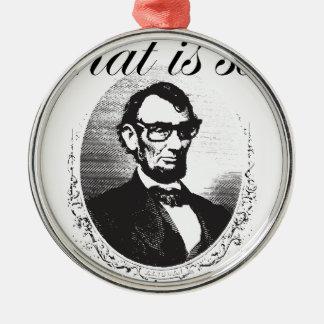 Vor Lincoln, das so achtzig und sieben Jahren ist Silbernes Ornament
