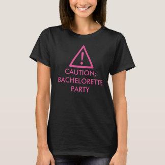 """""""Vorsicht - Junggeselinnen-Abschieds"""" Entwurfs-T - T-Shirt"""