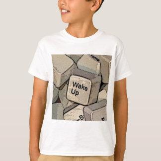 WACHEN SIE AUF T-Shirt