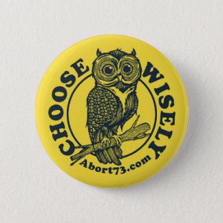 Wählen Sie klug/Abort73.com Runder Button 5,7 Cm