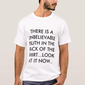 Wahrheit, die T - Shirt. sagt. T-Shirt