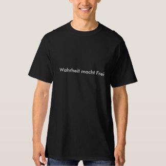 Wahrheit macht Frei T-Shirt