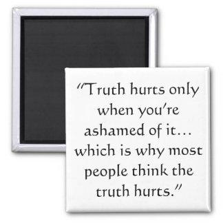 Wahrheits-Schmerzen Quadratischer Magnet