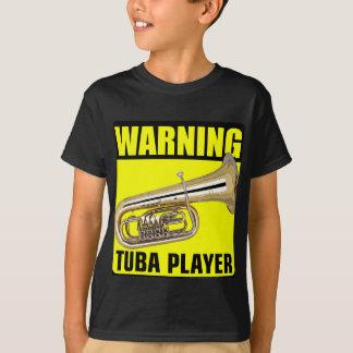 Warnender Tuba-Spieler T-Shirt