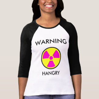 Warnung - Hangry T-Shirt