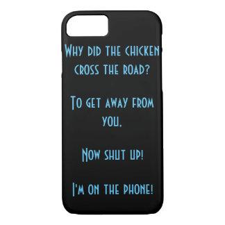 Warum kreuzte das Huhn wirklich die Straße? iPhone 8/7 Hülle