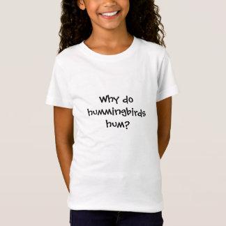 Warum summen Kolibris? T-Shirt