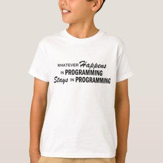 Was auch immer geschieht - Programmierung T-Shirt