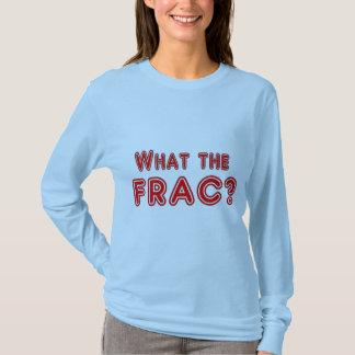 Was das Frac? T-Shirt