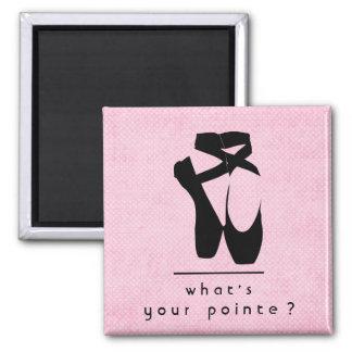 Was ist Ihr pointe? Schwarzes Ballett-Schuh-en Quadratischer Magnet
