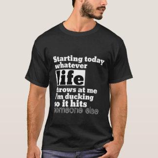 Was Leben an mir lustiges Zitat-T-Shirt wirft T-Shirt