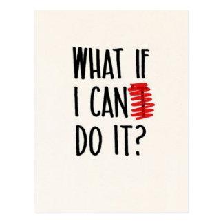 Was, wenn ich nicht kann, tun es? Motivierend Postkarte