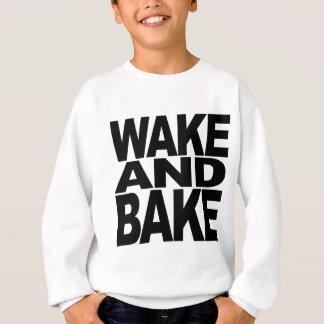 Wecken Sie und backen Sie Sweatshirt