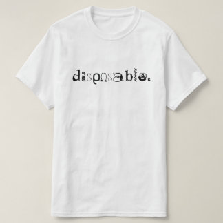 Wegwerf T-Shirt