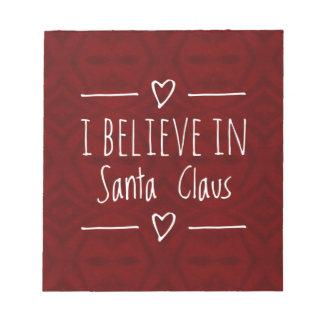 Weihnachten 'glauben an Weihnachtsmann-Zitat Notizblock