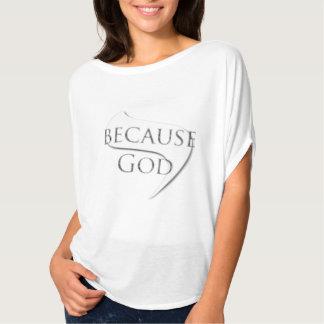 Weil Gott T-Shirt