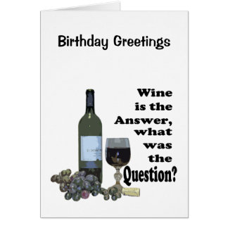 Wein ist die Antwort, was war die Frage?  Karte