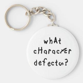 Welche Charakter-Defekte Standard Runder Schlüsselanhänger