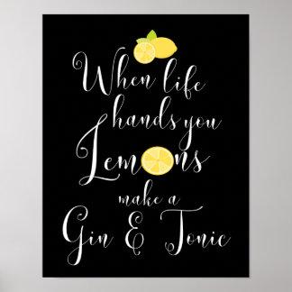Wenn das Leben Ihnen Zitronen-Typografie übergibt Poster