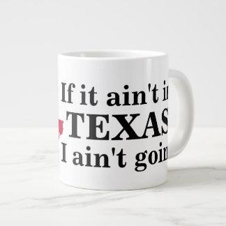 Wenn es nicht in Texas ist Jumbo-Tasse