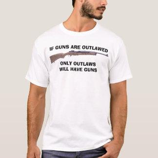 Wenn Gewehre geächtet werden T-Shirt